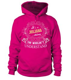 # IT IS JULIANA THING .  IT IS JULIANA THING  A GIFT FOR THE SPECIAL PERSON  It's a unique tshirt, with a special name!   HOW TO ORDER:  1. Select the style and color you want:  2. Click Reserve it now  3. Select size and quantity  4. Enter shipping and billing information  5. Done! Simple as that!  TIPS: Buy 2 or more to save shipping cost!   This is printable if you purchase only one piece. so dont worry, you will get yours.   Guaranteed safe and secure checkout via:  Paypal   VISA…