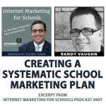Randy Vaughn - Internet Marketing for Schools podcast - Brendan Schneider