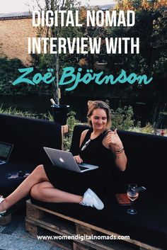 We chat with Zoe Björnson, a California native digital nomad who has called New York, Copenhagen, and New Orleans home! Read about her experience with Remote Year, and the pros and cons of being a part of the programe.