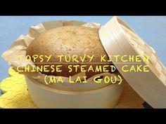 Chinese Steamed Cake 马来糕 | Topsy Turvy Kitchen - YouTube