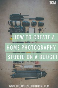 How to create an at home photography studio on a budget as a blogger or entrepreneur. - The Confused Millennial
