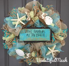 What Happens At The Beach Stays At The Beach Burlap/Deco Mesh Wreath with Seashells by BeautifulMesh on Etsy https://www.etsy.com/listing/223958439/what-happens-at-the-beach-stays-at-the