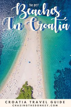 Here is our list of the best beaches in Croatia. After living here for 5 years, we know all the best spots. Click here to see them all. #TravelCroatia #Croatia #Beaches