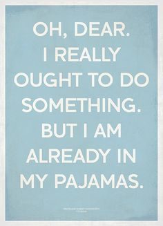 Yes... I have days like this http://media-cache2.pinterest.com/upload/30117891228129001_ReiUQUyk_f.jpg mykidbryten humor and quotes