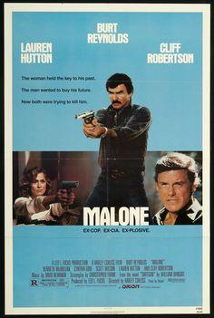 Malone (1987) Stars: Burt Reynolds, Cliff Robertson, Kenneth McMillan, Cynthia Gibb, Scott Wilson, Lauren Hutton, Tracey Walter ~ Director: Harley Cokeliss