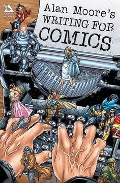 Alan Moore's Writing For Comics Volume 1 by Alan Moore http://www.amazon.com/dp/1592910122/ref=cm_sw_r_pi_dp_ASiKvb1PKCDNP