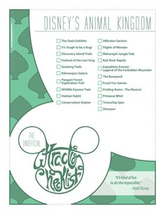 Unofficial checklist for Walt Disney World's Animal Kingdom. http://imdanielholt.tumblr.com/post/43700881418/series-of-posters-created-for-myself-and-fellow