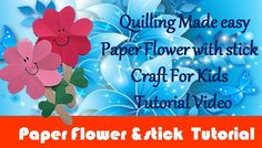 DIY Craft Ideas-How to make Paper & Ice Stick Flower Craft for Kids -Pap...