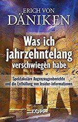 """Höchst interessante Begegnungen, spannend erzählt: """"Was ich jahrzehntelang verschwiegen habe"""" von Erich von Däniken (Rezension)"""