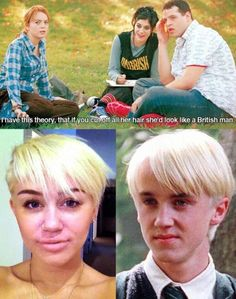 This is actually very accurate. Except he's attractive as opposed to Miley Cyrus. #meangirls #Draco #HP