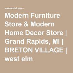 Modern Furniture Store U0026 Modern Home Decor Store | Grand Rapids, MI |  BRETON VILLAGE