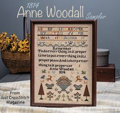 1814 Anne Woodall Sampler from the Sep/Oct 2017 issue of Just CrossStitch Magazine. Order a digital copy here:   https://www.anniescatalog.com/detail.html?prod_id=138553
