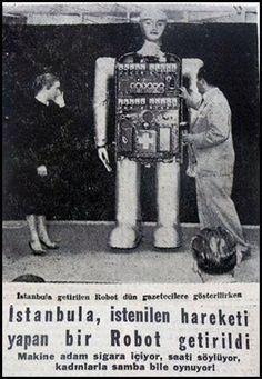 """""""İstanbul'a istenilen hareketi yapan bir robot getirildi"""" (1950ler) #istanlook"""