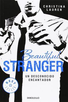 Reseña - Beautiful Stranger. Un desconocido encantador, Christina Lauren