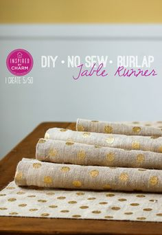 Need a little sparkle for your Thanksgiving Table? Try this super simple DIY No-sew burlap table runner!