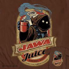 Jawa Juice    Ya wanna cup? It'll get your Jedi reflexes going!
