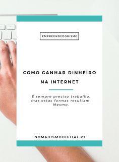 Ganhar dinheiro na e com a Internet não é fácil, dá trabalho e não é assim tão imediato...mas é possível para todos! Descobre 10 formas de tornar isso possível! | Nomadismo Digital Portugal via @Nomadismo Digital Portugal