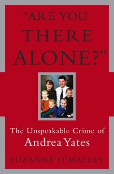 Are You There Alone?: The Unspeakable Crime of Andrea Yat... https://www.amazon.com/dp/B000FC1Q0Q/ref=cm_sw_r_pi_dp_x_0PVpybA1T4BAT