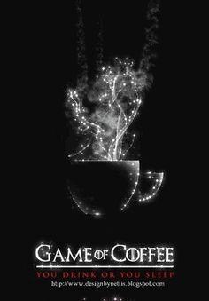 DesignByNettis: ♥ Game of COFFEE! You DRINK or YOU SLEEP ♥ #morni...