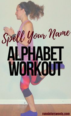 The ultimate alphabet workout with exercises for every letter! Spell your name or complete the entire alphabet workout challenge. It's fun, no equipment is required, and a great at home cross training workout to burn fat and calories. Tone your muscles with this alphabet workout! Cross Training For Runners, Cross Training Workouts, Arm Workout For Beginners, Running For Beginners, Alphabet Workout, Spell Your Name Workout, Full Body Strength Workout, Yoga For Runners, Lower Ab Workouts