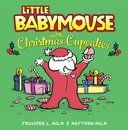 Little Babymouse and the Christmas Cupcakes