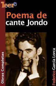 Poema de Cante Jondo by the great Federico Garcia Lorca