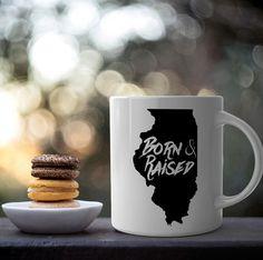 illinois mug, illinois gifts, illinois map, born and raised, coffee mug, cute mugs, wedding mugs, birthday gift, birthday mug, teacher gifts