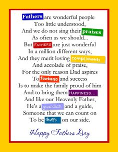 Fathers Day Poems 2015 and Quotes. Below are the massive collection of some Poems and quote for 2015 which you're free to copy them and send to your fathers