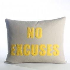 "No Excuses 14""x18"""