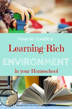 How to Create A Learning-Rich Environment in Your Homeschool: There are many things we can do to help create a learning-rich environment. A learning-rich environment begins with a parent that loves to learn and models the excitement of learning new things, asking questions, and hypothesizing. via @preciouskitty23