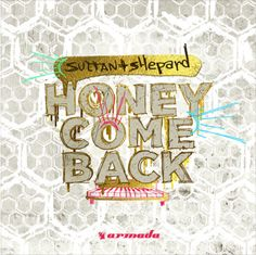 """#housemusic Honey Come Back: Production duo Sultan + Shepard reveal their new single, """"Honey Come Back"""" the highly-anticipated release out…"""