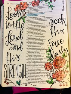 Psalm 105:4 Look to the Lord and his strength; seek his face always. Bible journaling by Julie Williams