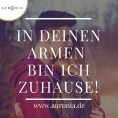 In deinen Armen bin ich Zuhause! Sprüche / Liebe / Hochzeit / Beziehung / Schön / Nachdenklich / Deutsch