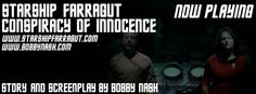 """Now playing at www.bobbynash.com: STARSHIP FARRAGUT """"CONSPIRACY OF INNOCENCE"""" written by Bobby Nash.   http://bobby-nash-news.blogspot.com/2014/08/starship-farragut-launches-conspiracy.html?spref=tw"""