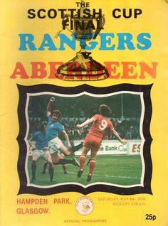 Rangers 2 Aberdeen 1 in May 1978 at Hampden Park. The programme cover for the Scottish Cup Final.