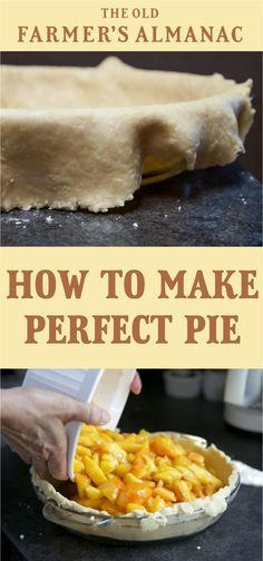 Here's advice on how to make pie the right way, including how to make pie crusts and fillings, as well as other great pie-making tips.