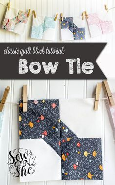 Classic Blocks: Fresh Fabric for January 2016... the Bow Tie Block! — SewCanShe | Free Daily Sewing Tutorials