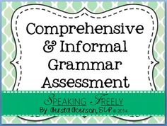 Have you ever noticed there doesn't seem to be a good, comprehensive syntax assessment anywhere!?  Standardized tests only test a handful of forms, and I have yet to find a comprehensive resource on the market, so I decided to make one!  This is a HUGE 92 page, evidence-based packet designed to provide a screener for all of the major grammar forms and sentence structures.