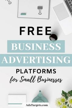 Here are the most popular and important free business #advertising platforms to help small businesses grow for free. Business Marketing, Online Business, Online Advertising, Small Businesses, Platforms, Digital Marketing, Promotion, Popular, Learning