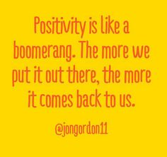 We'd throw that positivity boomerang any day