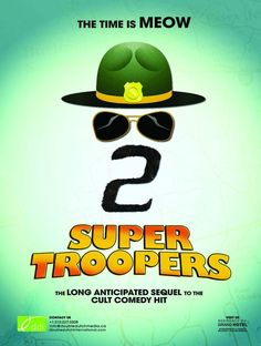Directed By Jay Chandrasekhar With Emmanuelle Chriqui Rob Lowe Lynda Carter Brian Cox And Canada The Super Troopers Are Tasked Establishing A