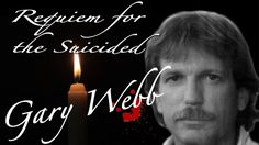 Requiem for the Suicided: Gary Webb - YouTube