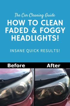 Faded headlights are definitely unattractive, but also quite dangerous. Cleaning faded headlights is extremely simple and takes less than a minute. Car Cleaning Hacks, Car Hacks, Foggy Headlights, Car Fix, Car Detailing, Sport Cars, Restoration, Auto Maintenance, Told You So
