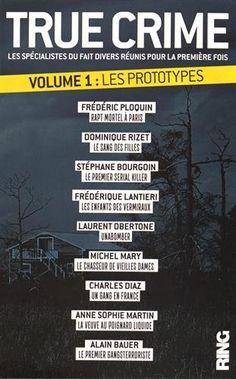 Télécharger Livre True Crime - tome 1 Les prototypes Ebook PDF Book Gratuit True Crime - tome 1 Les prototypes Ebook Download