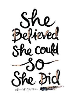 She Believed She Could So She Did Typographic by Rachillustrates