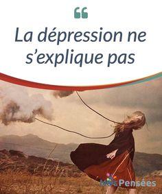 La dépression ne s'explique pas Il se peut que vous vous soyez déjà senti-e triste, #découragé-e et épuisé-e, sans qu'il n'y ait #aucune raison apparente pour cela. Peut-être que dans votre vie, tout va plus ou moins bien ; vous avez un travail qui vous permet de vivre, un #compagnon/une compagne, une maison, mais #quelque chose en vous ne tourne pas rond. #Psychologie