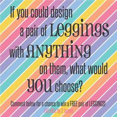 Free leggings giveaway!  Like our page and comment below for a chance to win a FREE pair of buttery soft, LuLaRoe LEGGINGS!  https://www.facebook.com/lularoeby2jamies/