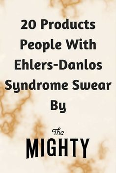 20 Products People With Ehlers-Danlos Syndrome Swear By Syndrome Ehlers Danlos, Ehlers Danlos Hypermobility, Chronic Migraines, Chronic Illness, Chronic Pain, Chiari Malformation, Crps, Invisible Illness, Pain Relief