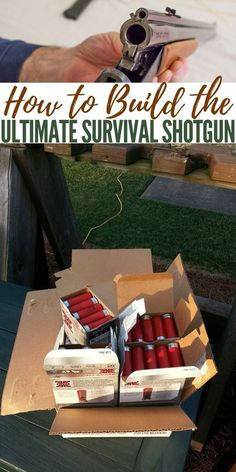 How to Build the Ultimate Survival Shotgun — Having items for survival at hand in any situation is obviously the ideal situation. What people don't know is that you can place a lot of the 5 main categories, Water, Fire, Shelter, Signaling and Food in some Urban Survival, Survival Food, Homestead Survival, Camping Survival, Survival Prepping, Survival Skills, Apocalypse Survival, Disaster Preparedness, Guns And Ammo