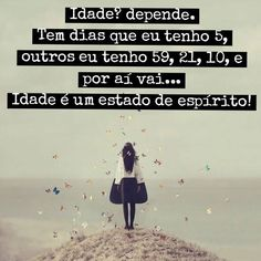 Envelhecemos, na verdade, quando deixamos nossa Alma se afogar no abismo de não mais sonhar. More Than Words, Some Words, Daily Mantra, Magic Words, Way Of Life, Happy Thoughts, Picture Quotes, Quote Of The Day, Life Lessons